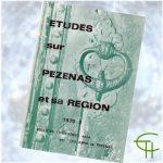 Revue Etudes sur Pézenas et sa région 1970-2