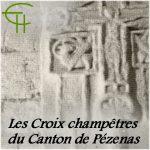 Les Croix champêtres du Canton de Pézenas
