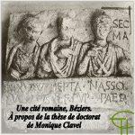 Une cité romaine : Béziers, à propos de la thèse de doctorat de Monique Clavel
