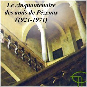 1972-1-03-le-cinquantenaire-des-amis-de-pezenas-1921-1971