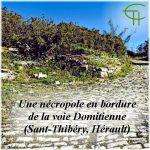 Une nécropole en bordure de la Voie Domitienne (Saint-Thibéry, Hérault)