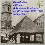 Contribution à l'étude de la société piscénoise au XVIII<sup>e</sup> siècle: <br/>les fondements de la richesse et le style de vie (suite et fin)