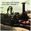 Aux origines des chemins de fer dans l'Hérault (2). La Compagnie du Midi