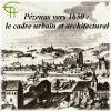 Pézenas vers 1650 : le cadre urbain et architectural