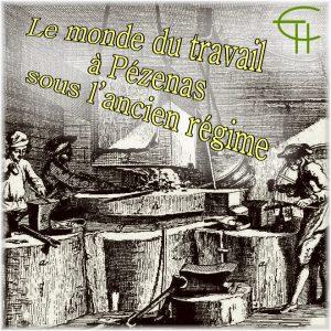 1973-4-03-le-monde-du-travail-a-pezenas-sous-l-ancien-regime