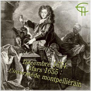 1973-4-04-decembre-1654-mars-1655-l-intermede-montpellierain