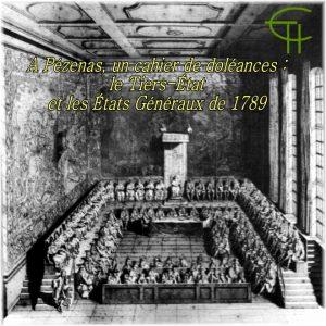 A Pézenas, un cahier de doléances : le Tiers-État et les États Généraux de 1789