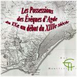 Les Possessions des Évêques d'Agde du IX<sup>e</sup> au début du XIII<sup>e</sup> siècle