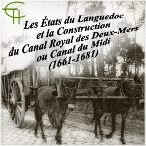 1974-4-01-les-etats-du-languedoc-et-la-construction-du-canal-royal-des-deux-mers-ou-canal-du-midi