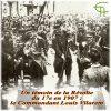Un témoin de la Révolte du 17e en 1907 : le Commandant Louis Vilarem