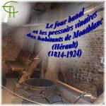 Le four banal et les pressoirs vinaires des habitants de Montblanc (Hérault) (1814-1924)