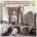 Le modèle économique transmis par les règles orientales de Saint Benoit d'Aniane