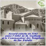 Accord conclu en 1161 entre l'Abbé de St. Guilhem et le Commandeur des Templiers de Sainte Eulalie