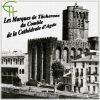 Les Marques de Tâcherons du Comble de la Cathédrale Saint-Etienne d'Agde