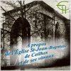A propos de l'Église Saint-Jean-Baptiste de Ceilhes et de ses vitraux