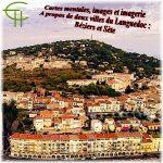 Cartes mentales, images et imagerie A propos de deux villes du Languedoc: Béziers et Sète