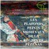 Les plafonds peints médiévaux de la région de Pézenas