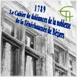 1789 Le Cahier de doléances de la noblesse de la Sénéchaussée de Béziers