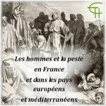 Les hommes et la peste en France et dans les pays européens et méditerranéens