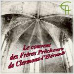 Le couvent des Frères Prêcheurs de Clermont-l'Hérault