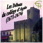 Les débuts du collège d'Agde (1671-1676)