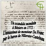 Un scandale mondain à Béziers en 1772: <br/>L'assassinat de monsieur De Franc par le baron de Villeraze-Castelnau