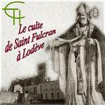 Le culte de Saint Fulcran à Lodève