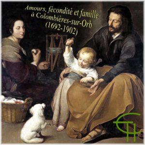 1980-1-02-amours-fecondite-et-famille-a-colombieres-sur-orb