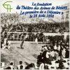 La fondation du Théâtre des Arènes de Béziers : La première de « Déjanire » le 28 Août 1898