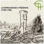 Le maraudage à Pézenas (1760-1790)