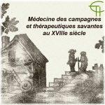 Médecine des campagnes et thérapeutiques savantes au XVIII<sup>e</sup> siècle