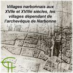 Villages narbonnais aux XVII<sup>e</sup> et XVIII<sup>e</sup> s. <br/>Les Villages dépendant de l'Archevêque de Narbonne