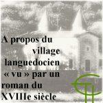 A propos du village languedocien «vu» par un roman du XVIII<sup>e</sup> siècle