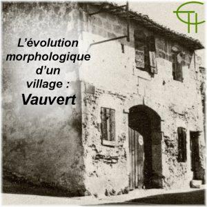 L'évolution morphologique d'un village : Vauvert