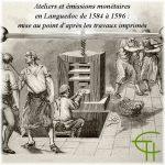 Ateliers et émissions monétaires en Languedoc de 1584 à 1596: mise au point d'après les travaux imprimés