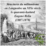 Structures du militantisme en Languedoc au XIX<sup>e</sup> siècle: le quarante-huitard Eugene Relin (1807-1878)