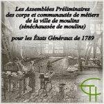 Les Assemblées Préliminaires des corps et communautés de métiers de la ville de Moulins