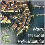 Béziers, une ville en profonde mutation