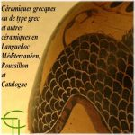 Céramiques grecques ou de type grec et autres céramiques en Languedoc Méditerranéen, <br/>Roussillon et Catalogne (VII<sup>e</sup>-IV<sup>e</sup> siècles avant notre ère)