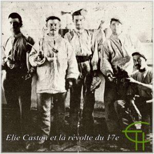 Elie Castan et la révolte du 17eme