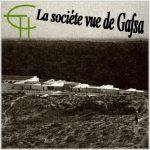 La société vue de Gafsa