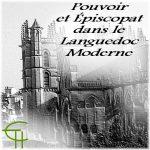 Pouvoir et Épiscopat dans le Languedoc Moderne