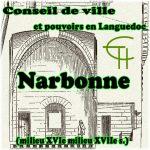 Conseil de ville et pouvoirs en Languedoc : Narbonne XVIe – XVIIe s.