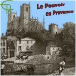 Le pouvoir en Provence à l'époque moderne. État de la question