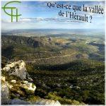 Qu'est-ce que la vallée de l'Hérault?