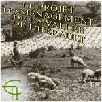 Le projet d'aménagement de la vallée de l'Hérault