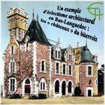 Un exemple d'éclectisme architectural en Bas-Languedoc les Châteaux du biterrois