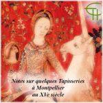 Notes sur quelques tapisseries a Montpellier au XV<sup>e</sup> siècle