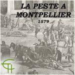 La peste à Montpellier, 1579