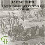 Une épidémie qui s'éteint en Vivarais: La peste de 1721